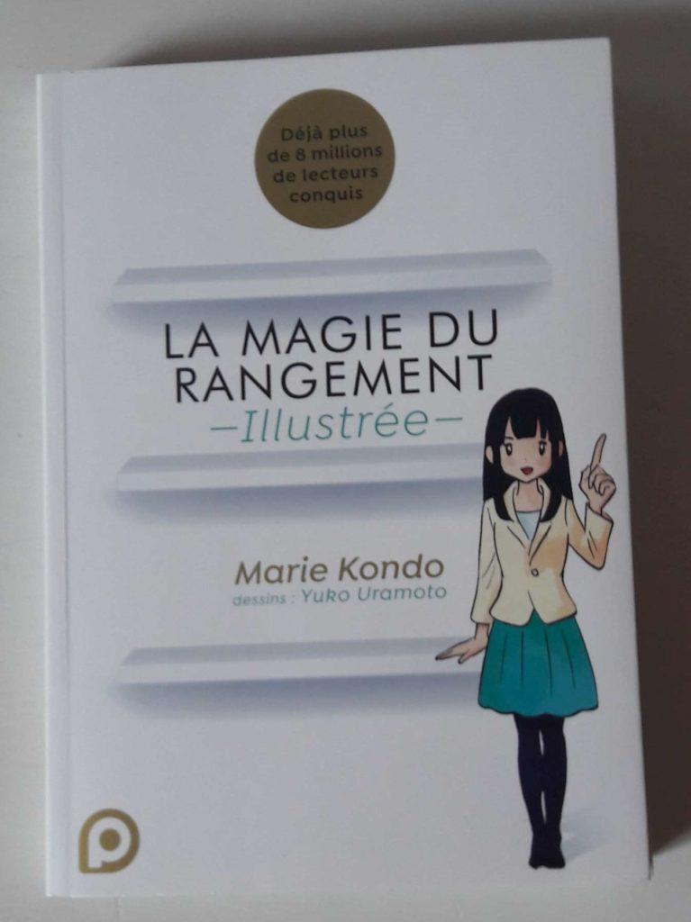 La magie du rangement illustrée - Marie Kondo